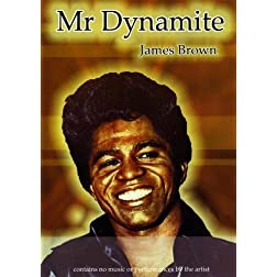 James Brown: Mr. Dynamite