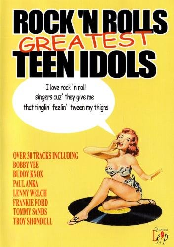 Rock 'N Roll's Greatest Teen Idols