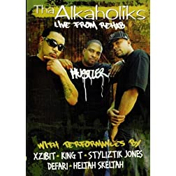 Tha Alkaholiks: Live From Rehab