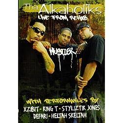Tha Alkaholiks: Live From Rehab