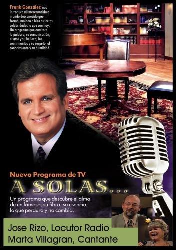 """""""A Solas..."""" Jos� Rizo, radio &  Marta Villagran, cantante"""