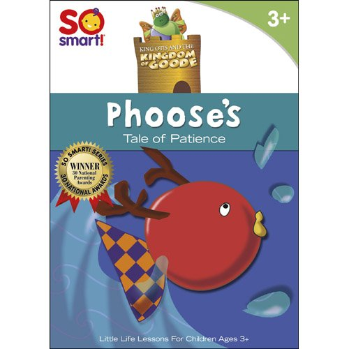 King Otis and the Kingdom of Goode: Phoose's A Tale of Patience