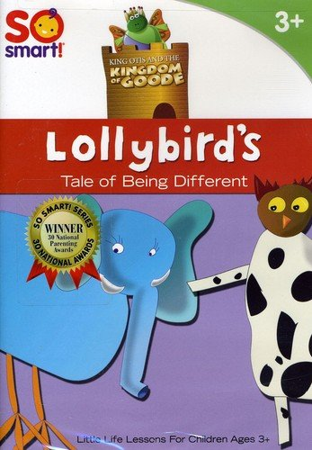 King Otis and the Kingdom of Goode: Lollybird's A Tale of Different