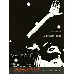 Real Life and Thereafter: In Concert Manchester 02/09