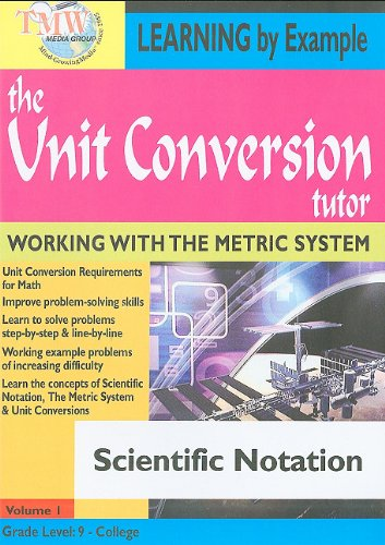 The Unit Conversion Tutor: Scientific Notation