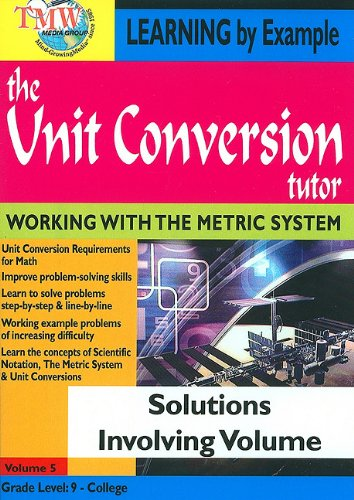 The Unit Conversion Tutor: Solutions Involving Volume