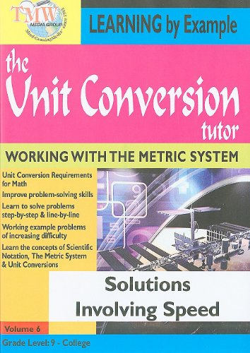 The Unit Conversion Tutor: Solutions Involving Speed