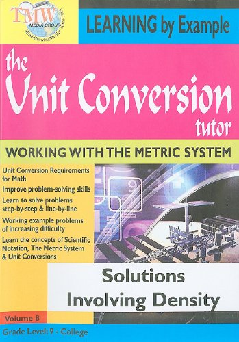 The Unit Conversion Tutor: Solutions Involving Density