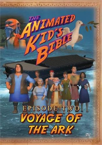 Animated Kids Bible: Voyage of the Ark