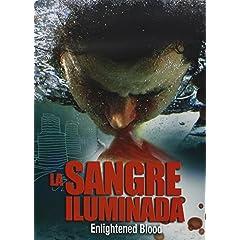 Sangre Iluminada / Enlightened Blood