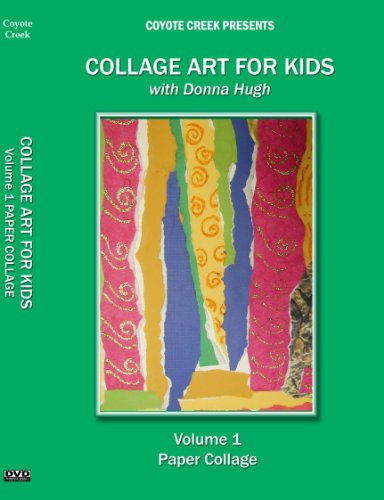 Collage Art For Kids Vol 1: Paper Collage