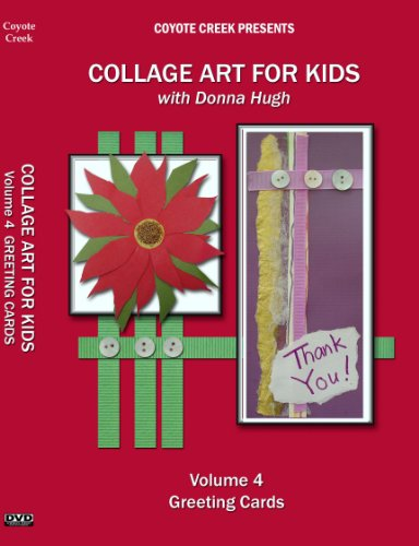 Collage Art For Kids Vol 4: Greeting Cards