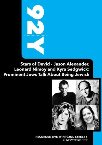 92Y - Stars of David - Jason Alexander, Leonard Nimoy and Kyra Sedgwick: Prominent Jews Talk About B