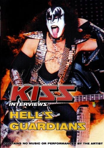 Kiss:  Hell's Guardians Interviews