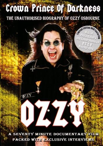 Ozzy: Crown Prince of Darkness