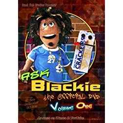 Ask Blackie - Volume One - 2 Disc Special Edition