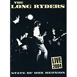 The Long Ryders Live 2004: State of Our Re-Union