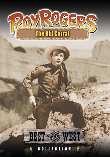 Roy Rogers - The Old Corral