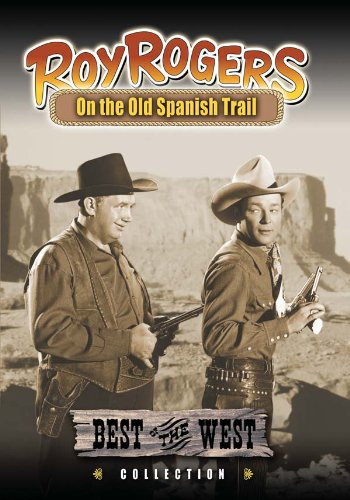 Roy Rogers - On the Old Spanish Trail