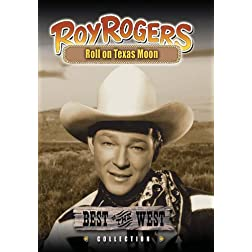 Roy Rogers - Roll on Texas Moon