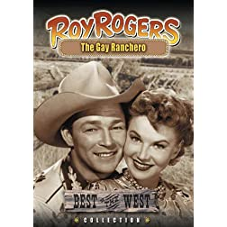 Roy Rogers - The Gay Ranchero