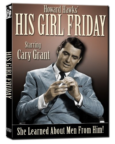 His Girl Friday (COLLECTOR'S EDITION) 1940