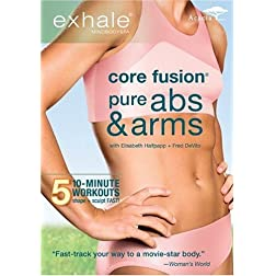 Exhale: Core Fusion - Pure Abs & Arms