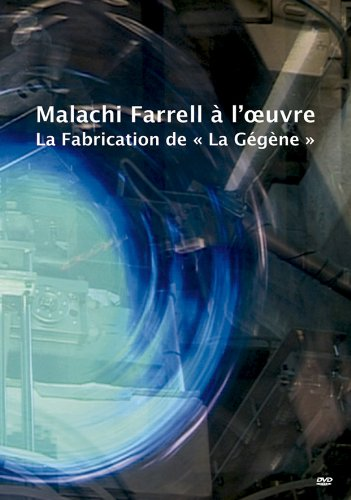 Malachi Farrell at Work - The Making of La Gegene