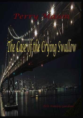 Perry Mason:  The Case of the Crying Swallow