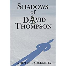 Shadows of David Thompson