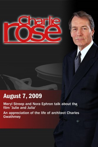 Charlie Rose - 'Julie and Julia'/ An appreciation of the life of architect Charles Gwathmey(August 7, 2009)