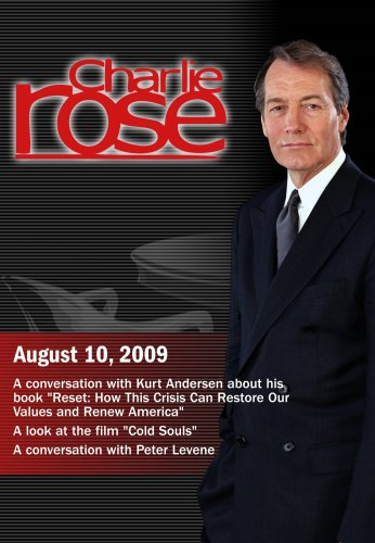 "Charlie Rose -Kurt Andersen / ""Cold Souls"" / Peter Levene (August 10, 2009)"