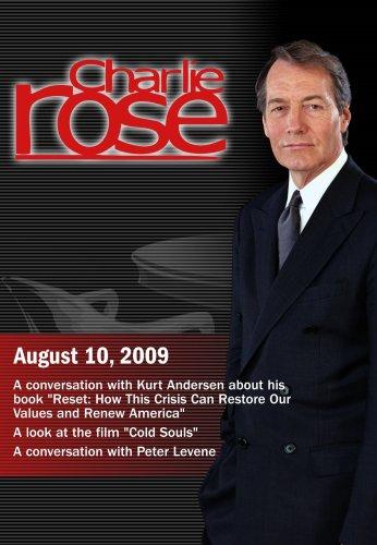 "Charlie Rose -Kurt Andersen / ""Cold Souls"" / Peter Levene (August 10, 2009)"