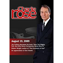 Charlie Rose - Jim Collins / Robert Wright / An appreciation of Don Hewitt (August 19, 2009)