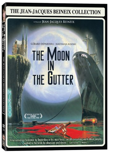Moon in the Gutter (The Jean-Jacques Beineix Collection)