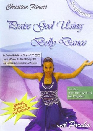 Praise God Using Bellydance