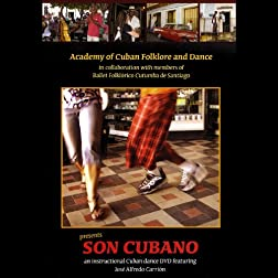 SON CUBANO - An Instructional Cuban dance DVD featuring Jose Alfredo Carrion