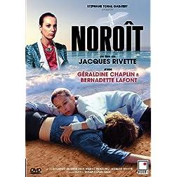 Noroit (Geraldine Chaplin - Bernadette Lafont) (French version)