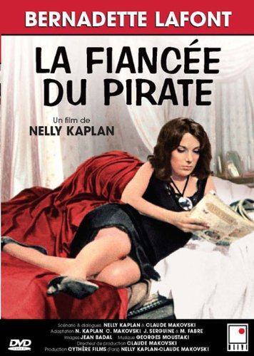 La fiancee du pirate (Bernadette Lafont) (French version)