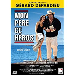 Mon pere ce heros (Gerard Depardieu) (French version)