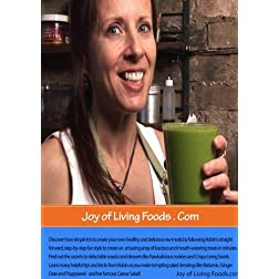 Robin Gregory's Joy of Living Foods - How to make Raw Drinks, Snacks and Salads