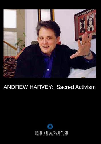 Andrew Harvey: Sacred Activism (Institutional Use and Public Performance Rights)