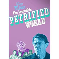Fun With Flicks: The Incredible Petrified World
