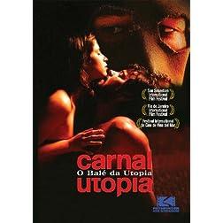 Carnal Utopia