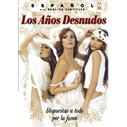 Los Anos Desnudos