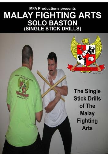 Malay Fighting Arts-Solo Baston (Single Stick Drills)
