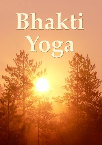 Bhakti Yoga (French edition)