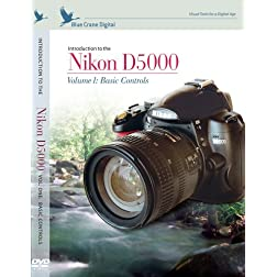 Inroduction to the Nikon D5000 Volume 1 : Basic Controls