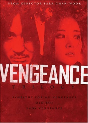 Vengeance Trilogy (Sympathy for Mr. Vegeance/Oldboy/Lady Vengeance)
