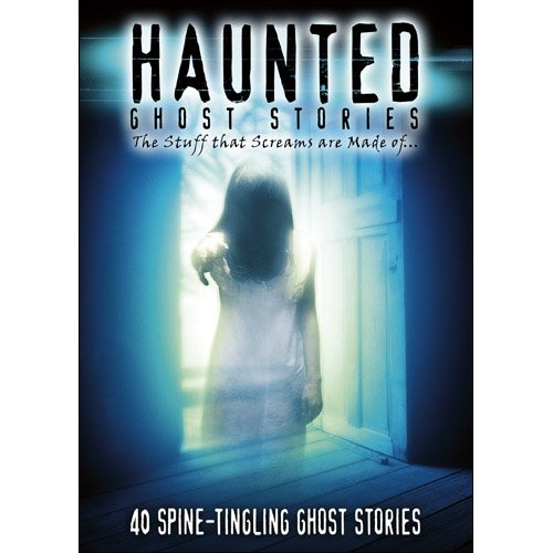 Haunted: Ghost Stories